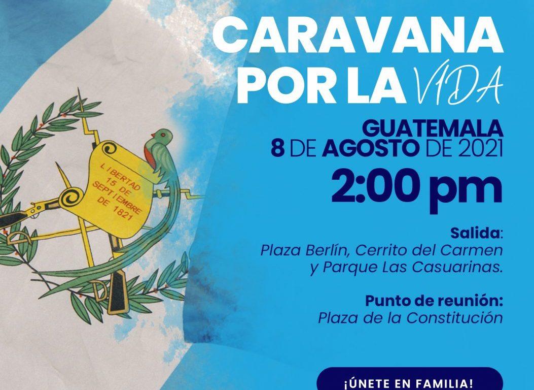 Caravana por la Vida Guatemala 2021